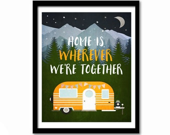 Printable Art,  Home is Wherever We Are Together, Digital Download, Inspirational Quote, Family Art, Housewarming Gift,