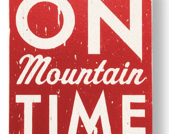 On Mountain time 18 x 22- wooden Ski Sign, Ski Wall Decor, Experts Only Sign, Downhill Ski Sign, Snowboard Art, Snowboard Sign,