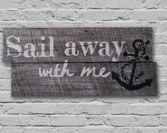 "Hand Painted Barn Wood ""Sail Away With Me"" Wall Decor"