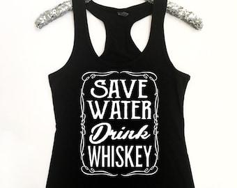 Save Water Drink Whiskey Women's Racerback Tank Save Water Drink Whiskey Tank Whiskey Tank Workout Tank BBQ Tank Drink Whiskey Tank Whiskey
