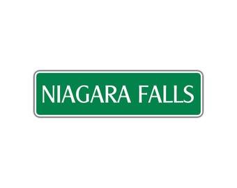 Niagara Falls Metal Novelty Street Sign Canada US New York US City Name Décor
