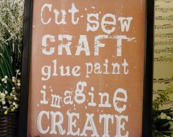 Cut Sew Craft digital sign PDF Glue Paint Imagine Create -  art words saying