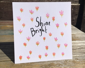 Adorable Square Card -SHINE BRIGHT- soft floral pattern