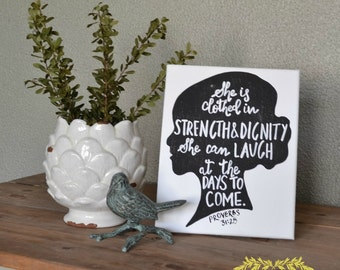 Hand Painted Canvas with Silhouette and Scripture Proverbs 31:25