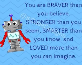 Robot You are Braver Than you Know Print | Printable DIY