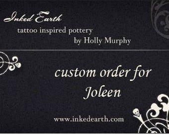 Custom order for Joleen