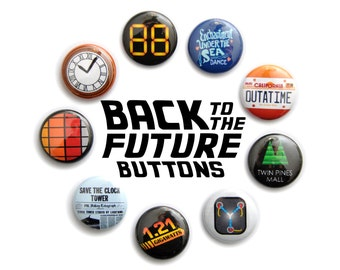 "Back to the Future Inspired 1"" Button Set"