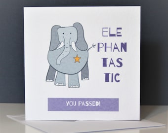 You've passed card, Funny Elephant Card, fantastic card, elephantastic, good news card, well done card, driving test card, exam card