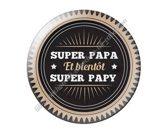 resin cabochon has paste 25 mm super dad and soon super Grandpa? 16