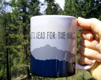 Wanderlust Mug | Camping | Let's Head For The Hills | Coffee Mug | Home Decor | RV Decor | Cabin | Hiking | Glamping | Land Rover