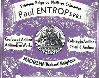 Paul Entrop Vintage Dye Label, 1890's