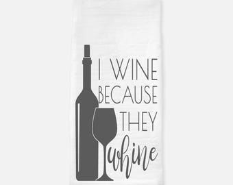 I Wine Because Tea Towel
