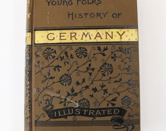 Young Folks' History of Germany by Charlotte M. Yonge, 1878 HC Illustrated