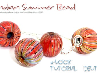 TUTORIAL Indian Summer Bead für Perlenmacher / Carla di Francesco DEUTSCH