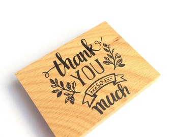 """Wooden """"Thank you so much"""" - unity stamp"""