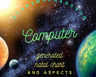 Computerized Natal Chart Perfect for Astrology Newbies