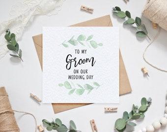Wedding Card - To my Groom on our Wedding Day - Eucalyptus Design