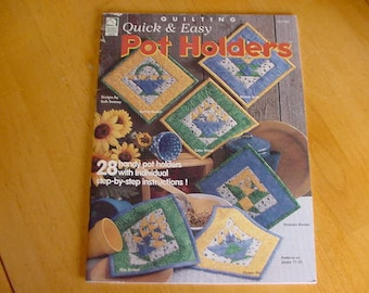 1999 Quilting Quick & Easy Potholders, House of White Birches, Designs Ruth Swasey 28 Designs