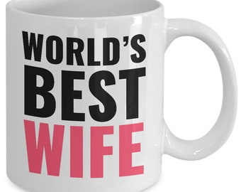 World's best wife mug gift for mom wife mother's day 11 oz ceramic coffee cup