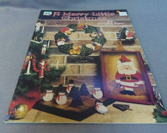 Decorative Tole Painting, A Merry Little Christmas, Dorothy Egan, 1987, Santas, Angels, Snowmen, Teddy Bear