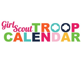 Girl Scout Troop Calendar Graphic *No Troop Level*