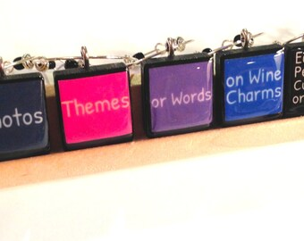 Custom Image Photo Scrabble Tile Wine Charms Set of 8 - Your Ideas or Pictures!