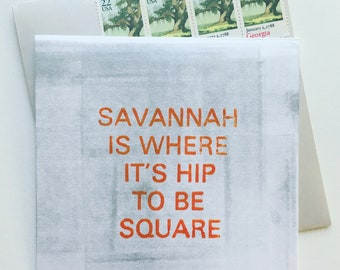 Savannah is Where it's Hip to be Square