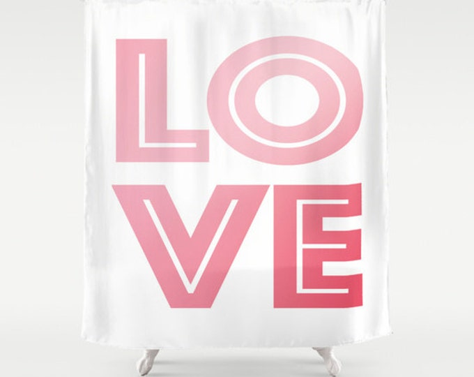 Love Shower Curtain - Pink and White Shower Curtain - Bathroom Decor - Made to Order