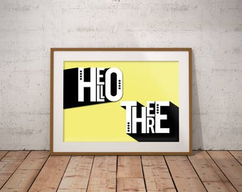 Hello There Poster yellow black white bright fun funky bold digital download