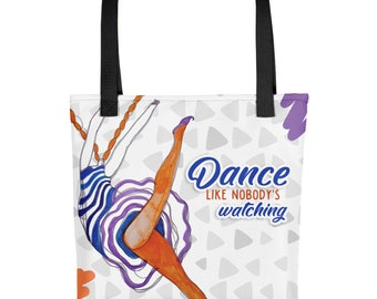 Dance Like Nobody is Watching Bag,  Printed Tote Bag, Handcrafted Painting on a Bag, Tote Bag for Her, Gift for Mom, Beach Bag, Unique Bag