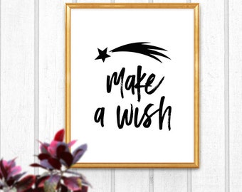 Make a Wish, Star Print, Print Design, Nursery Art, Quote Print, Nursery Print, Instant Download, Digital Print, Wall Decor, Printable Gift
