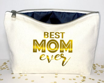 Best Mom ever  Makeup bag cosmetic bag Valentines gift- Mother's day-  for Mom - Gifts for Mom -gift ideas for - Personalized cosmetic bag