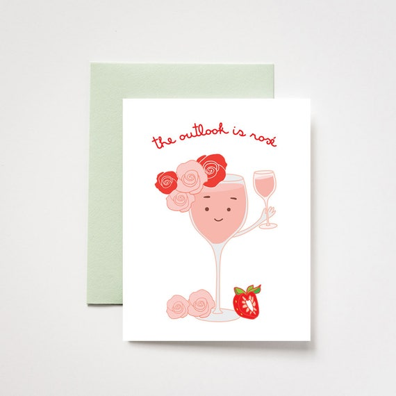 A Rosé Outlook Celebratory Greeting Card