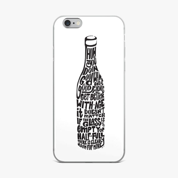 Wine Bottle Phone Case, Hand Drawn Case, Women's Case, Funny Wine Sayings Case, Hand Drawn Wine Bottle case Cell Phone Case