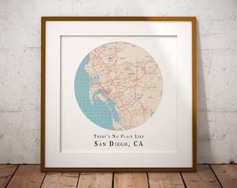 No Place Like San Diego Map Print, San Diego California Map Art, Travel Gift, Custom Map Art, Personalized Wedding Print
