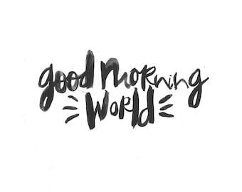 Good Morning World A4