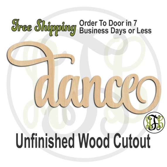 dance - 320013SSt- Word Cutout, unfinished, wood cutout, wood craft, laser cut wood, wood cut out, Door Hanger, wooden sign, wall art