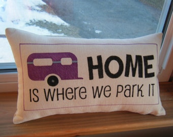 Home Is Where We Park It - Pillow- In Purple and Black