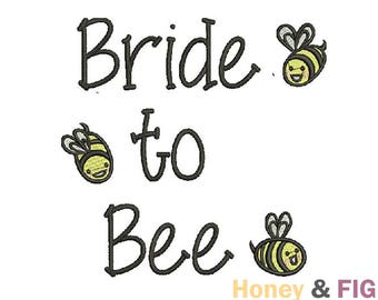 Bride To Bee Embroidery Design-Bride Embroidery-Bachelorette Embroidery Design-Embroidery Files