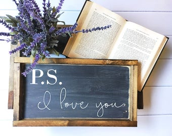PS I Love You Framed Sign Fixer Upper Style Hand Painted