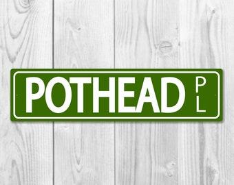 Pothead Place - Cannabis Themed Street Sign Decor