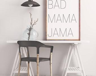 DIGITAL DOWNLOAD + Bad Mama Jama + lyrics