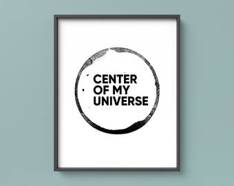 Center Of My Universe Printable Poster, Coffee Office Decor, Kitchen Decor, Wall Art, Coffee Poster, Coffee Lovers Gift