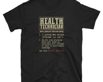 Health Technician Shirt Definition Gift  Tee