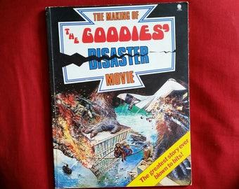 The Making of The Goodies Disaster Movie (Sphere Books 1977) - Graeme Garden, Tim Brooke-Taylor, Bill Oddie