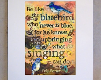 Singing Bluebird Painted Cole Porter Quote, Hand Lettered, Yellow Art Print with Birds