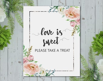 Love Is Sweet Please Take a Treat Sign 8x10 // Spring Floral Bridal Shower Sign // Printable Wedding Sign // Blush & Silver Baby Shower