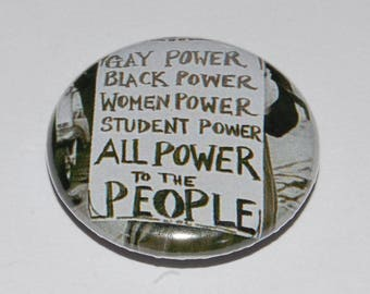 All Power to the People Button Badge 25mm / 1 inch Gay Power - Black Power - Women Power - Student Power Retro Anarchy