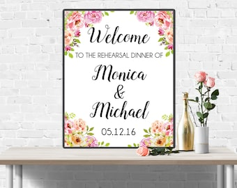 Welcome to the Rehearsal Dinner Sign, Floral Welcome Sign, Welcome Banner, Boho Chic Rehearsal Dinner Decorations, Custom Welcome Sign