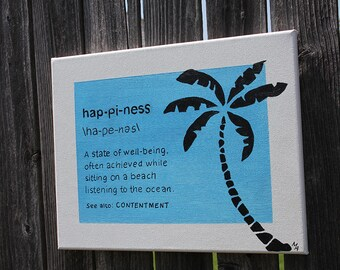 Definition of Happiness - beach art, palm tree, beach cottage, ocean, ocean waves, beach house decor, beach sign, ocean sign, happiness